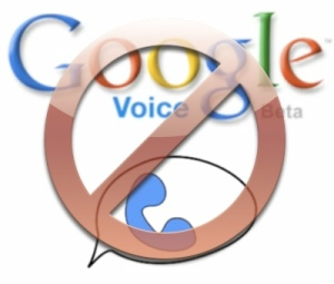 No Google Voice For You!